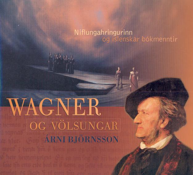 Wagner og Völsungar